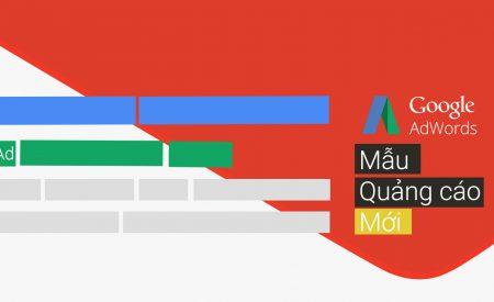 """Hướng dẫn viết """"mẫu Quảng cáo chạy ads mới"""" của Google Adwords"""