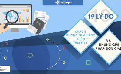 19 lý do khách không mua hàng trên website & những giải pháp đơn giản!