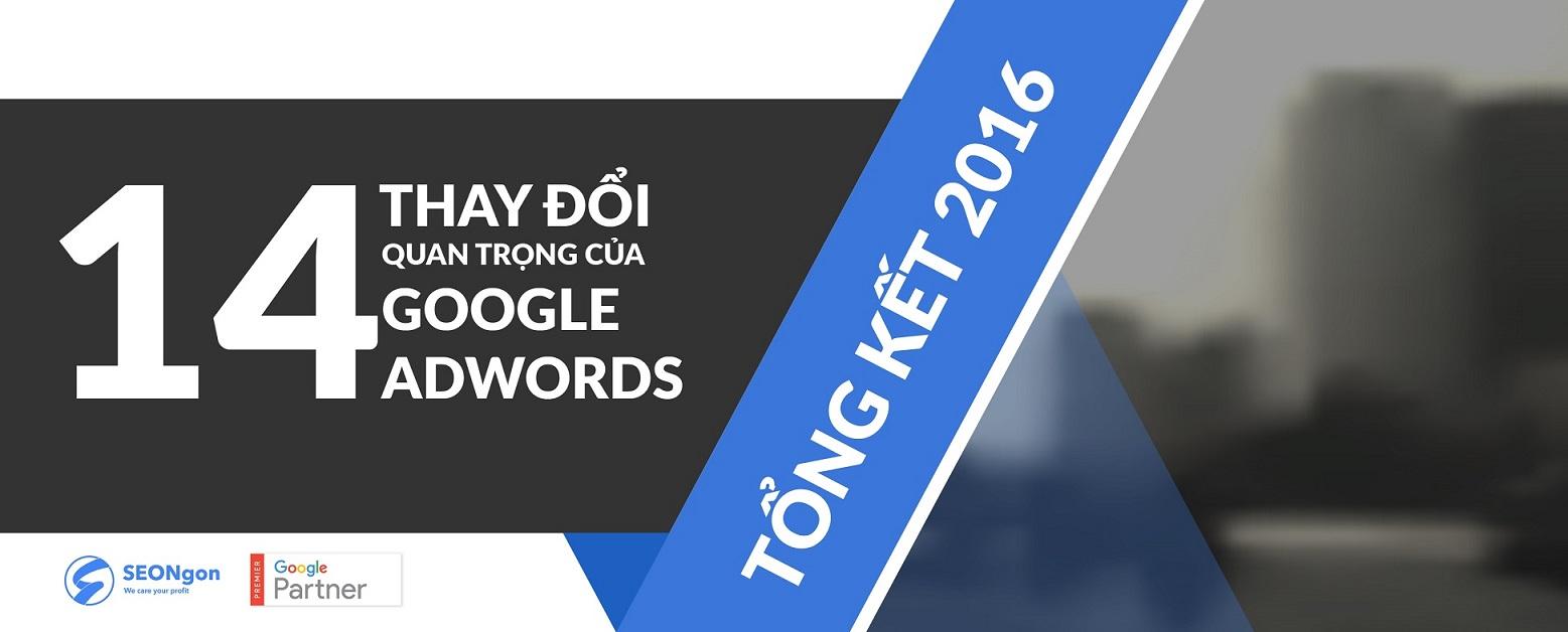 Tổng kết 2016: 14 thay đổi quan trọng của Google AdWords