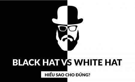 SEO mũ trắng VS SEO mũ đen