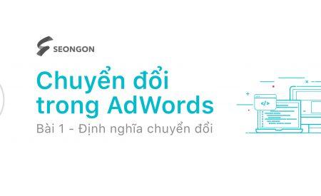 Google Ads: Định nghĩa chuyển đổi trên website