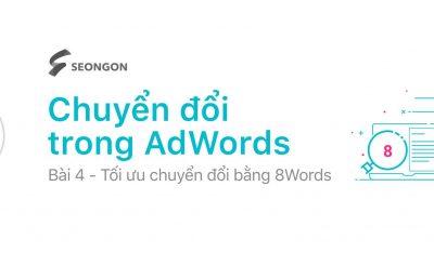 Google Ads – Mô hình 8dWords tối ưu chuyển đổi Website