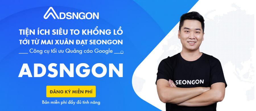 trải nghiệm miễn phí công cụ ADSNGON giúp tối ưu quảng cáo google