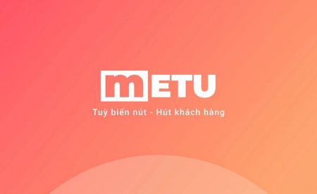 METU – Giải pháp thu hút khách hàng tiềm năng & tăng 30% tỉ lệ chuyển đổi trên website