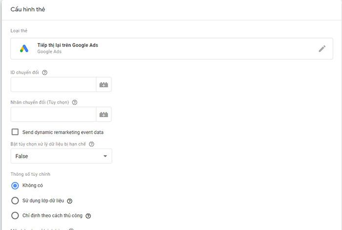 bạn thêm ID chuyển đổi của Google Ads vào thẻ tiếp thị lại
