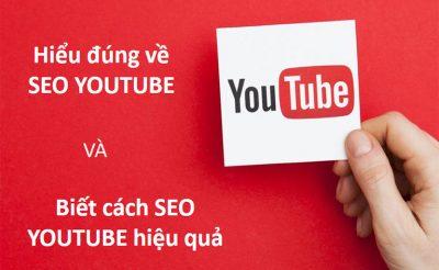 SEO youtube là gì? Tư duy SEO video trên youtube hiệu quả