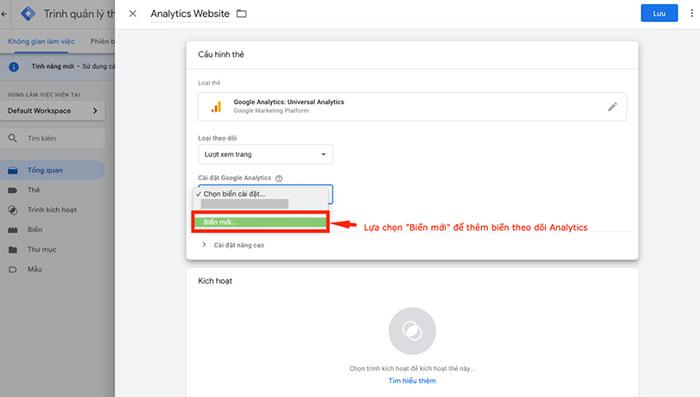 """Ở phần cài đặt Google Analytics: Lựa chọn """"Biến mới"""""""