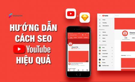 Cách SEO YouTube 2021 hiệu quả với SEO YouTube tổng thể