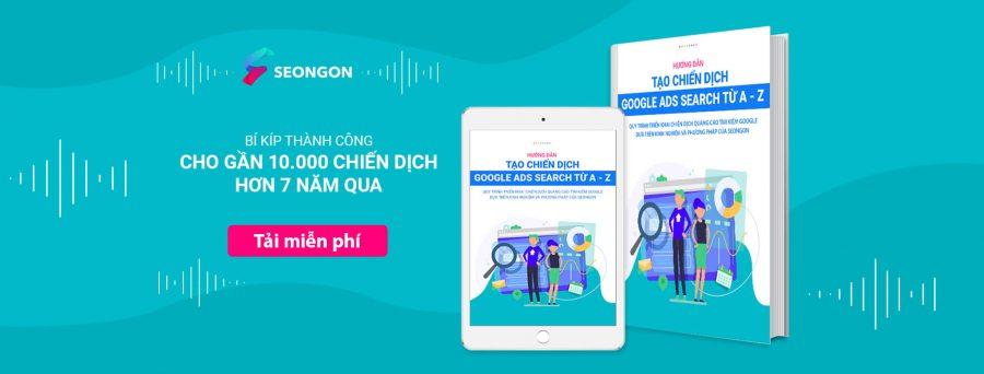 Hướng dẫn tạo chiến dịch quảng cáo Google từ A - Z