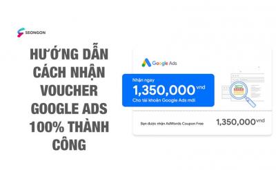 4 cách để nhận Voucher Google Ads mới nhất 2021
