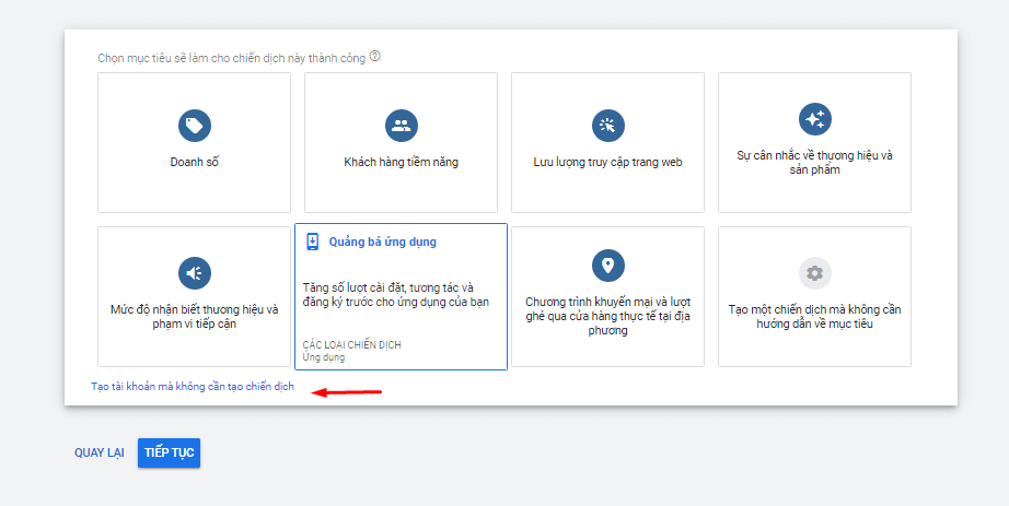 Bước 2 - Tạo tài khoản mà không cần tạo chiến dịch